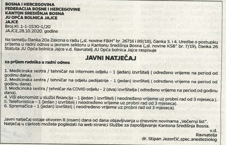 Javni konkurs za prijem radnika u radni odnos u JU Opća bolnica Jajce, objavljen u Večernjem listu 30.10.2020. godine